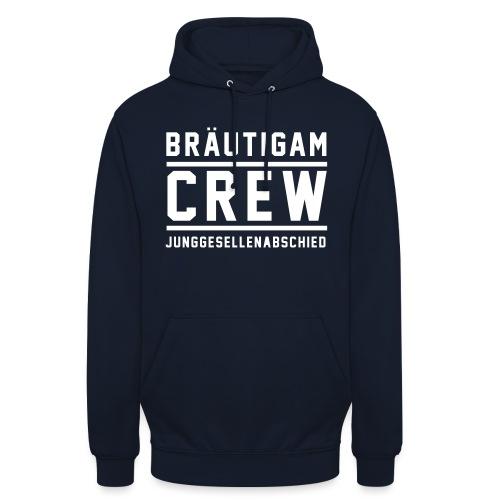 Bräutigam Crew Junggesellenabschied - Unisex Hoodie