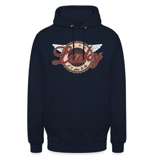 It´s nice to be Lucky - Unisex Hoodie