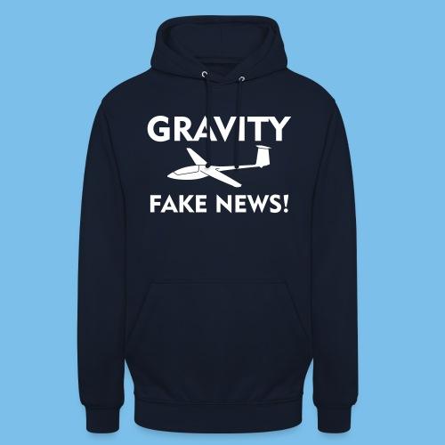fake news Schwerkraft Segelflieger Segelflugzeug - Unisex Hoodie