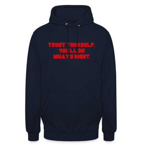 Trust yourself. You'll do what's right. #mrrobot - Unisex Hoodie