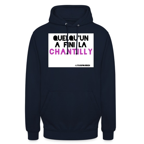 Chantilly - Sweat-shirt à capuche unisexe