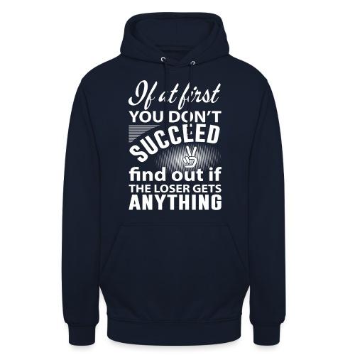 if you dont succeed - Unisex-hettegenser