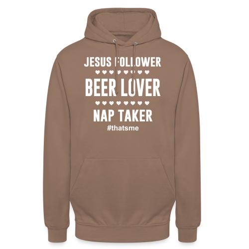 Jesus follower Beer lover nap taker - Unisex Hoodie