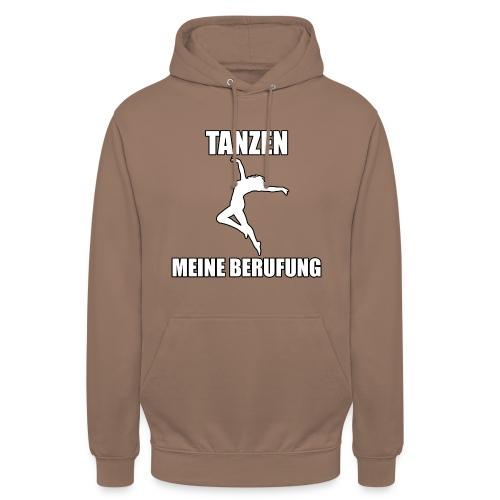 MEINE BERUFUNG Tanzen - Unisex Hoodie