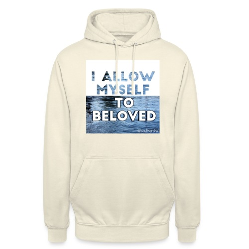 "I Allow Myself To Beloved - Huppari ""unisex"""