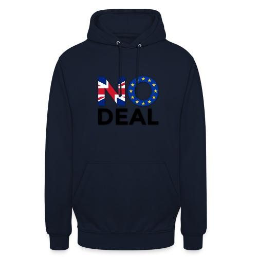 No Deal - Unisex Hoodie