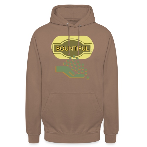 Bountiful - Unisex Hoodie