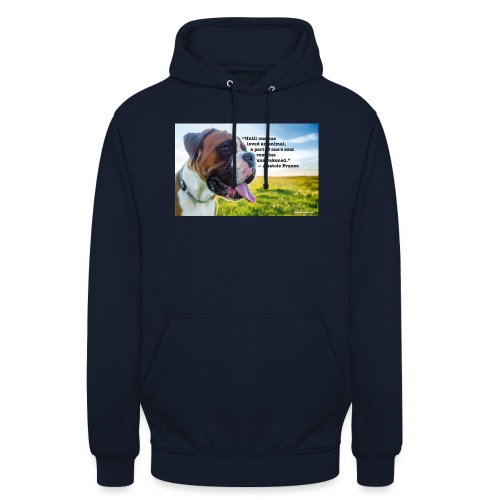 Until one has loved an animal - Unisex Hoodie