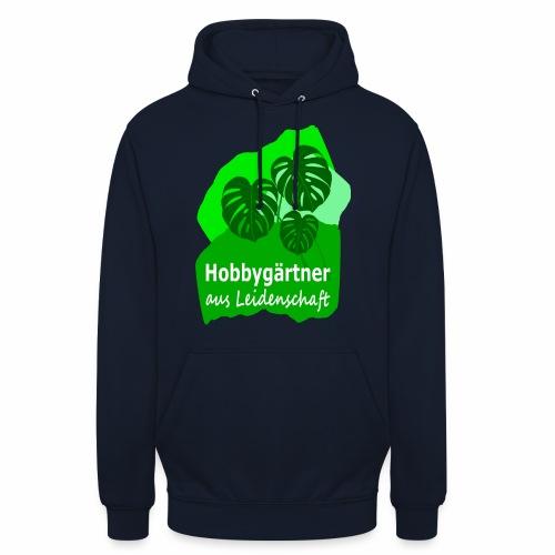 Hobbygärtner - Unisex Hoodie