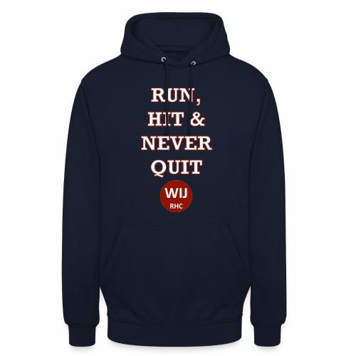 Run Hit never Quit - Hoodie unisex