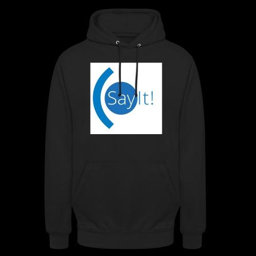Sayit! - Unisex Hoodie