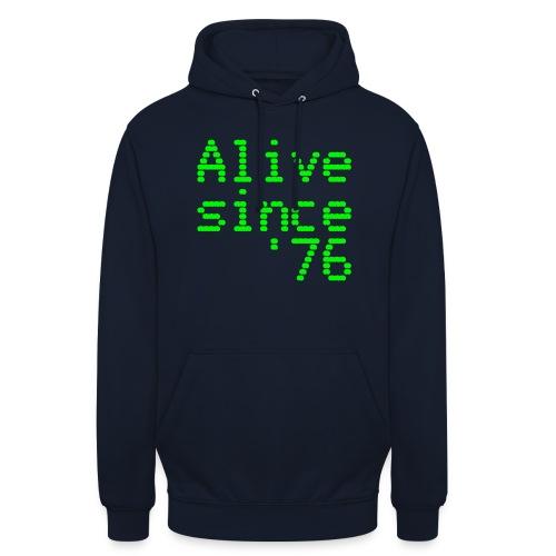Alive since '76. 40th birthday shirt - Unisex Hoodie