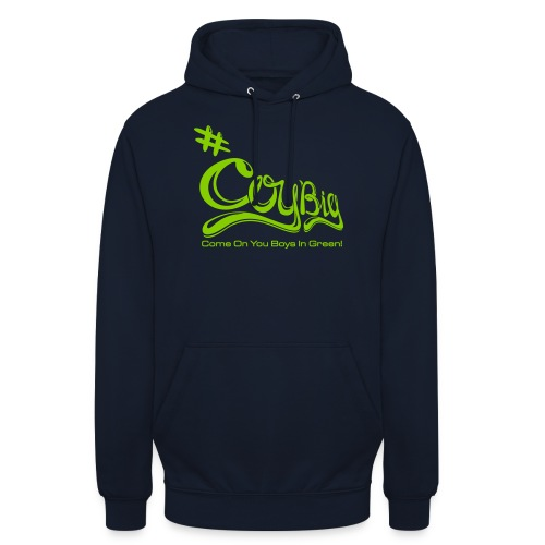 COYBIG - Come on you boys in green - Unisex Hoodie