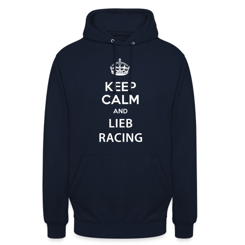 Keep Calm and Lieb Racing - Sweat-shirt à capuche unisexe