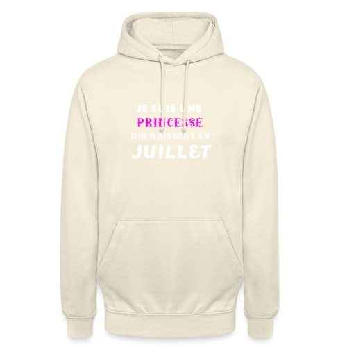 je suis une princesse qui naissent juillet - Sweat-shirt à capuche unisexe