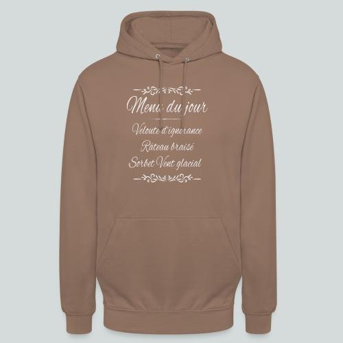 Menu du jour (Halte à la drague lourde!) - Sweat-shirt à capuche unisexe