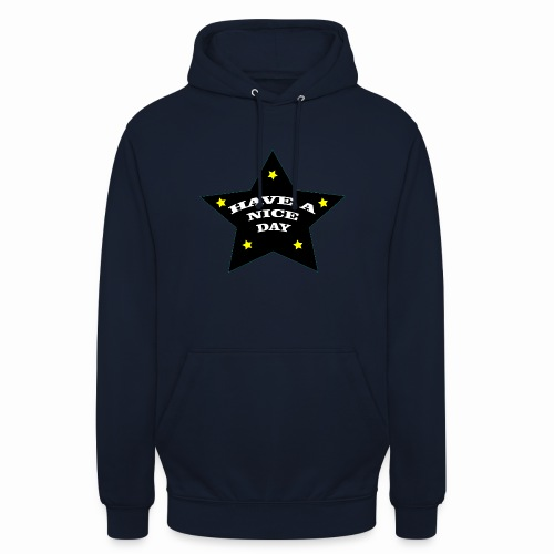Have a nice Day stern - Unisex Hoodie