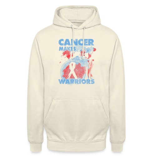 cancer makes warriors - Unisex Hoodie