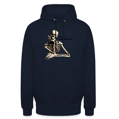 That Is Fascinating - Unisex Hoodie