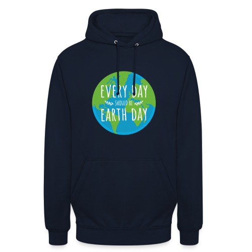 Every day should be Earth Day - Unisex Hoodie