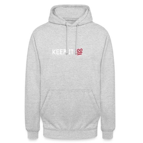KEEP IT 100 WIT png - Hoodie unisex