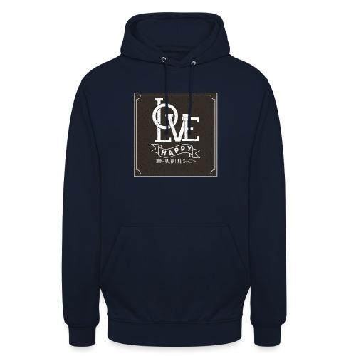 Love Happy St. Valantin tasse - Sweat-shirt à capuche unisexe