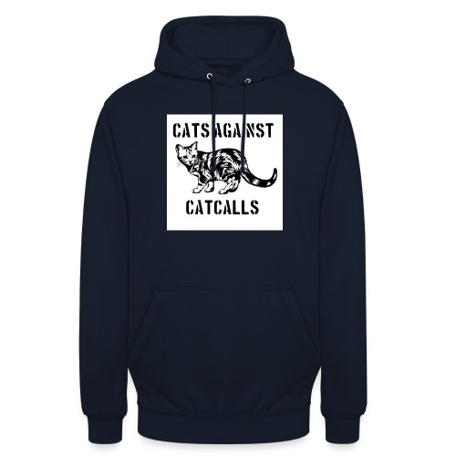 Cats against catcalls - Unisex Hoodie