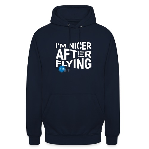 I'm nicer after flying (White) - Unisex Hoodie