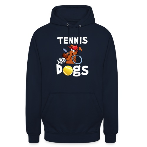 Tennis And Dogs Funny Sports Pets Animals Love - Unisex Hoodie