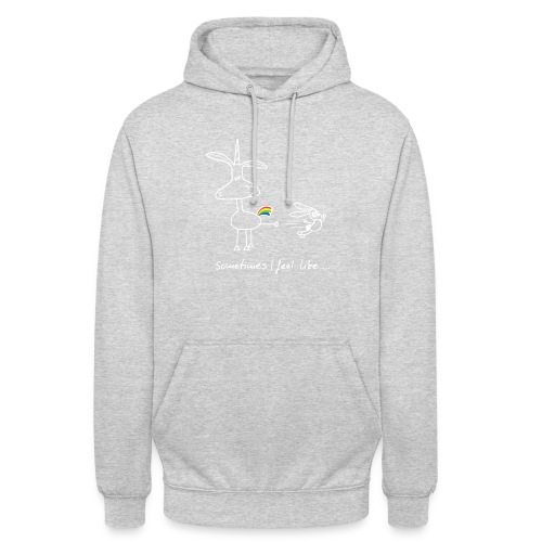 Dru - sometimes I feel like... (weisse Outline) - Unisex Hoodie