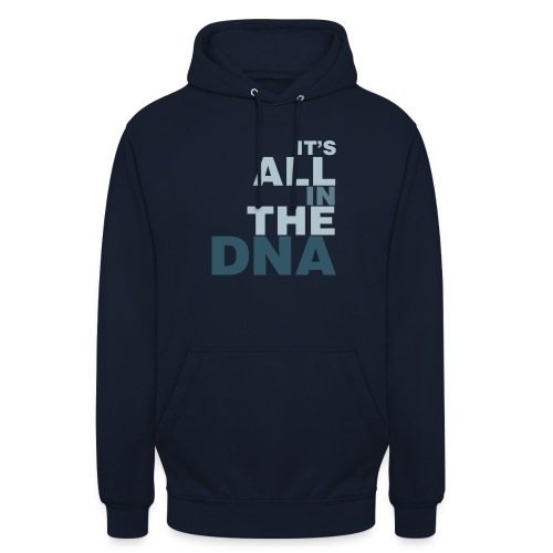 all_in_the_dna - Unisex Hoodie