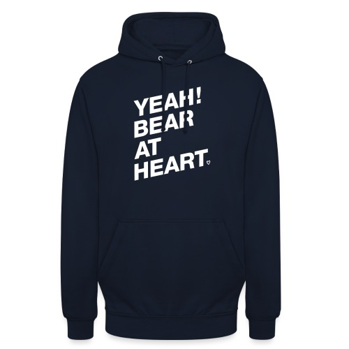 Yeah Bear at Heart - Unisex Hoodie