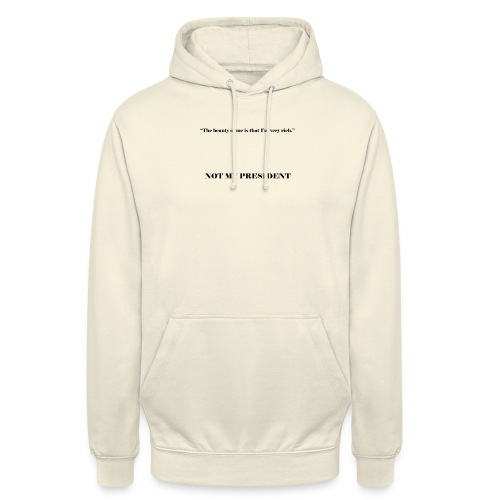 The_beauty_of_me_is_that_Im_very_rich - Felpa con cappuccio unisex