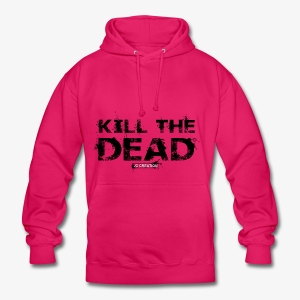 T-shirt Kill The Dead Basique style - Sweat-shirt à capuche unisexe