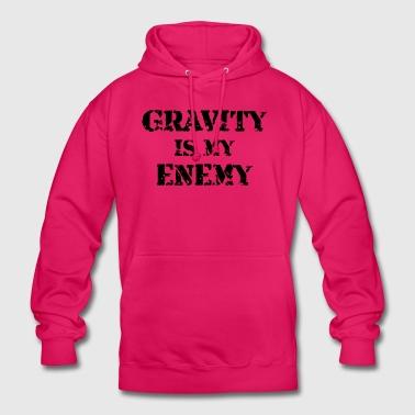 Grawitacja jest moim wrogiem - Bluza z kapturem typu unisex