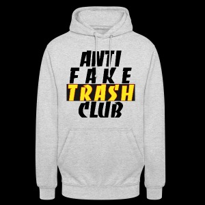 ANTI FAKE TRASH CLUB - Unisex Hoodie