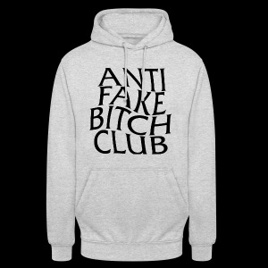 ANTI FAKE BITCH CLUB - Unisex Hoodie