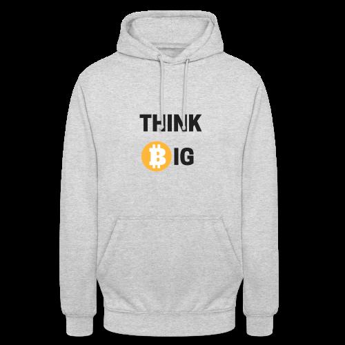Think Big - Unisex Hoodie