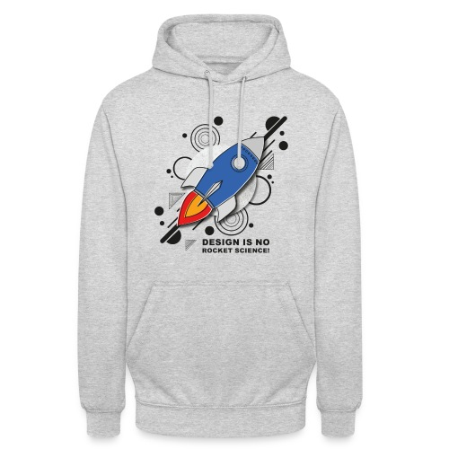 Design is no Rocket Science Nummer 3 - Unisex Hoodie
