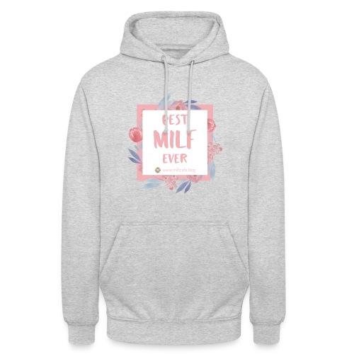 Best MILF ever - Milfcafé Shirt - Unisex Hoodie