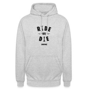 Fortnite Ride or Die - Unisex Hoodie
