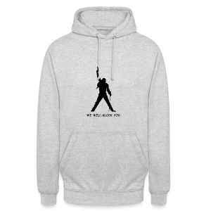 WE WILL GLOCK YOU - Unisex Hoodie