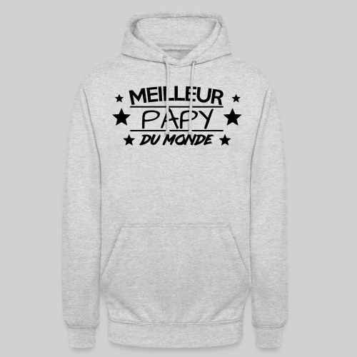MEILLEUR PAPY DU MONDE / ANNIVERSAIRE / NOEL - Sweat-shirt à capuche unisexe