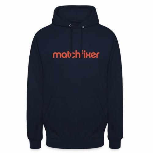 matchfixer - Hoodie unisex