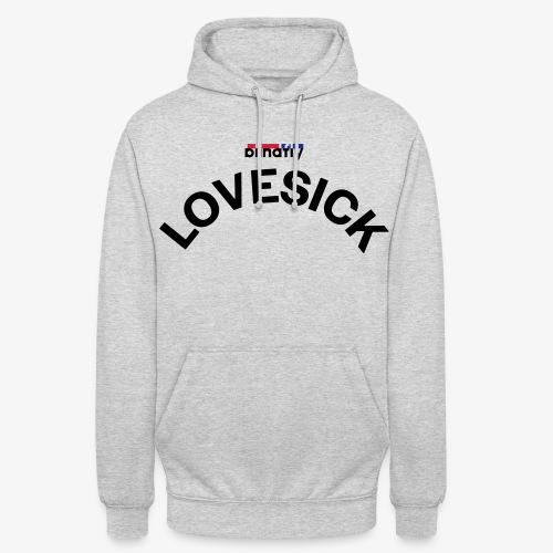 LOVESICK - Unisex Hoodie