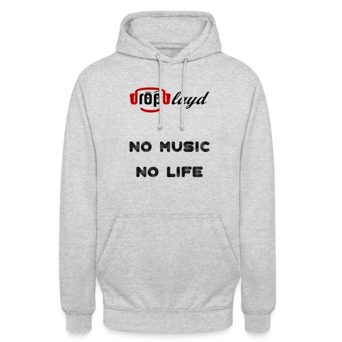 dropblayd Merch - No Music No Life - Unisex Hoodie