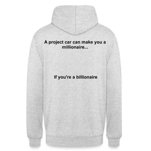Millionaire Billionaire - Unisex Hoodie