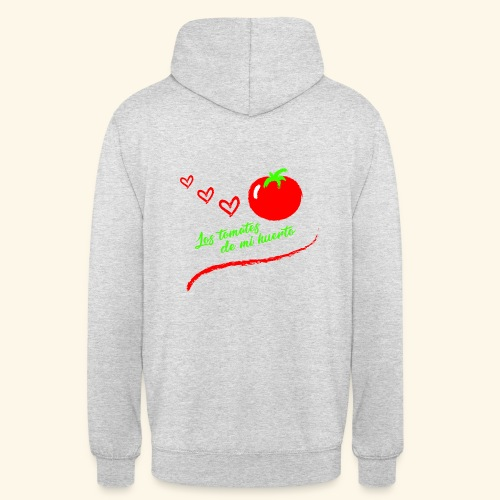 Tomates de mi huerto - Sudadera con capucha unisex