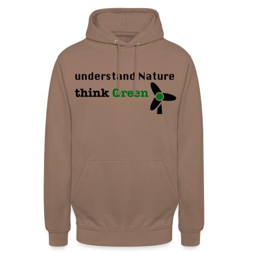 Understand Nature. Think Green! - Unisex Hoodie