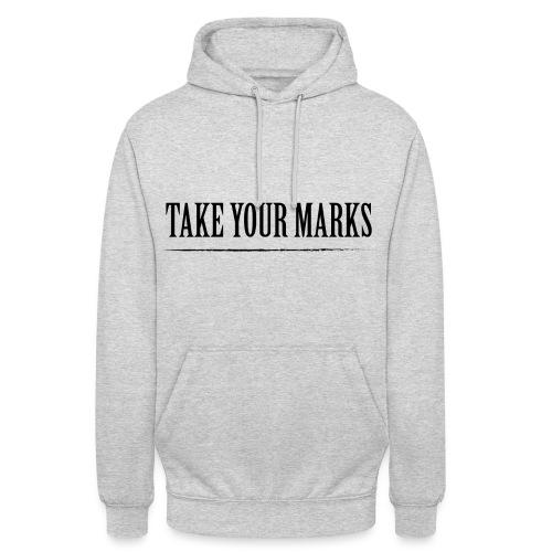 TAKE YOUR MARKS - Felpa con cappuccio unisex